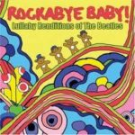 Rockabye Baby The Beatles - Motherhood Center